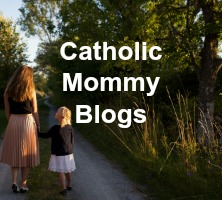 Catholic Mommy Blogs' most popular pins on Pinterest and Editor's Picks