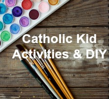 Catholic Kids: activities, advice and tips to help your children grow in the Catholic faith through arts, crafts, Bible study hands on, and faith formation