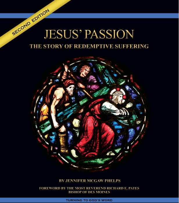 "Free ""The Passion"" Movie Bib;e Study Accompaniment for Catholics growing in the faith"